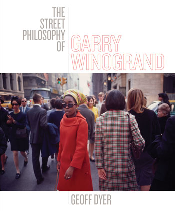 Cover of Street Philosophy of Garry Winogrand