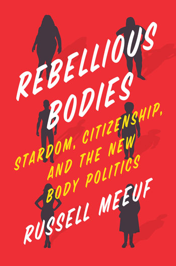 Cover of Rebellious Bodies