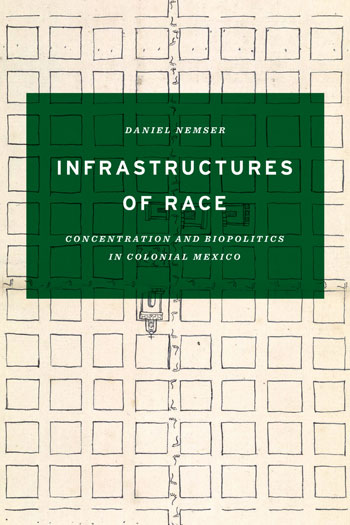 Cover of Infrastructures of Race