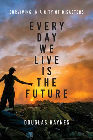 Cover of Every Day We Live Is the Future