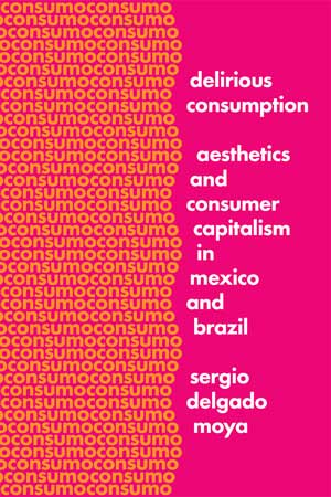 Cover of Delirious Consumption