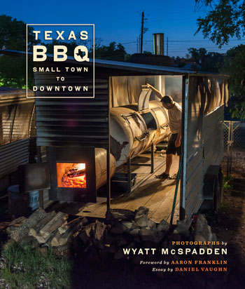 texas bbq small town to downtown photographs by wyatt mcspadden  cover of texas bbq small town to downtown