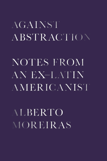 Cover of Against Abstraction