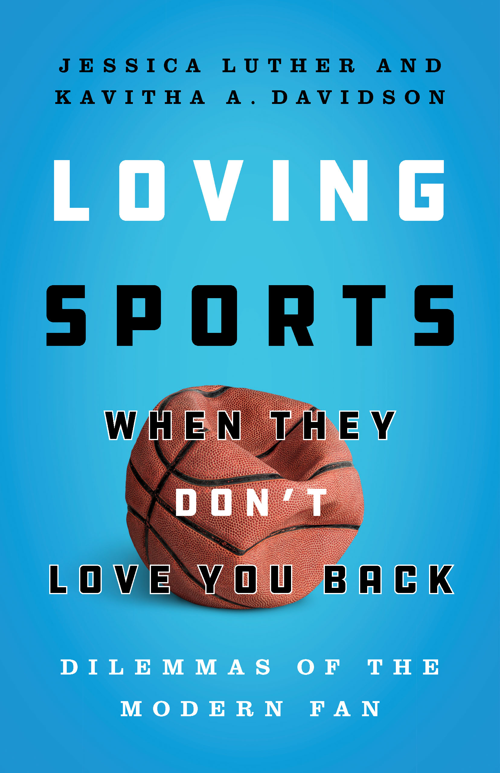 Cover of Loving Sports When They Don't Love You Back