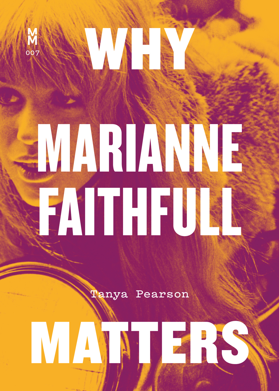 Cover of Why Marianne Faithfull Matters