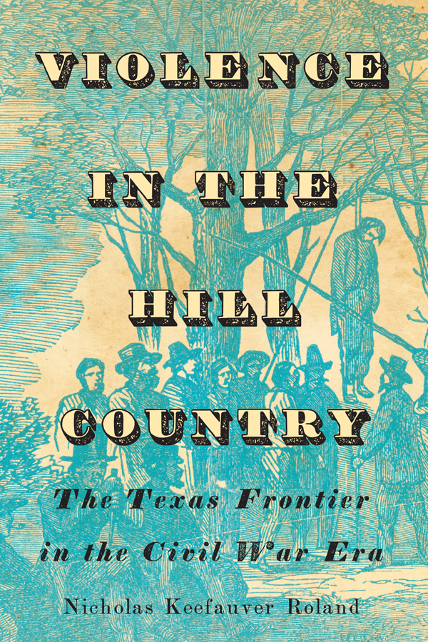 Cover of Violence in the Hill Country