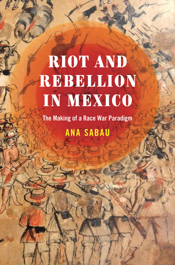 Cover of Riot and Rebellion in Mexico