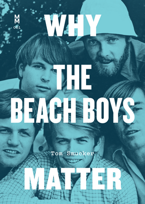Cover of Why The Beach Boys Matter
