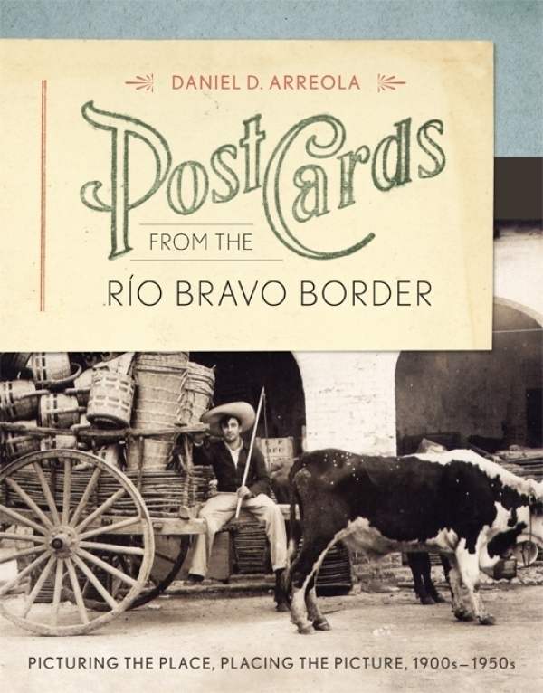 Cover of Postcards from the Río Bravo Border