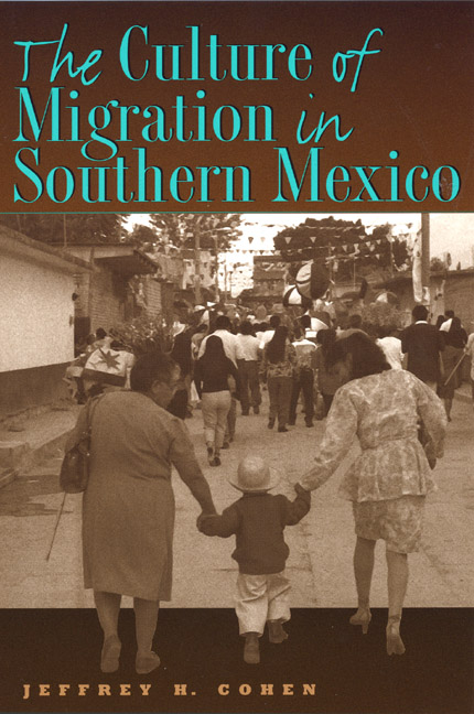 Cover of The Culture of Migration in Southern Mexico