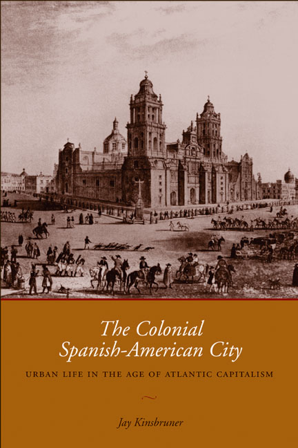 Cover of The Colonial Spanish-American City