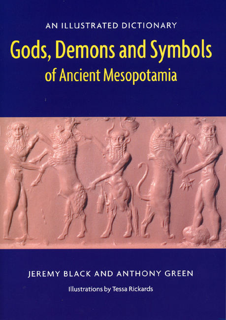 Gods Demons And Symbols Of Ancient Mesopotamia An Illustrated