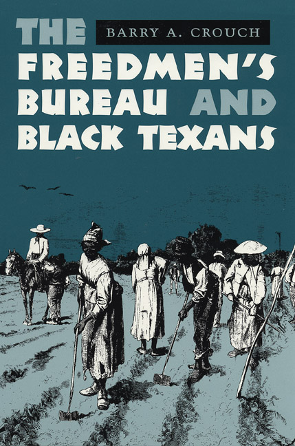 Cover of The Freedmen's Bureau and Black Texans