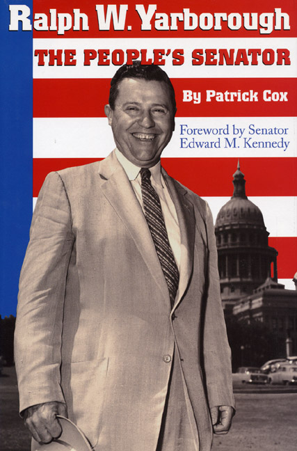 Cover of Ralph W. Yarborough, the People's Senator