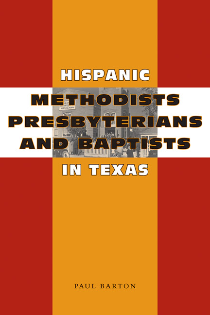 Cover of Hispanic Methodists, Presbyterians, and Baptists in Texas