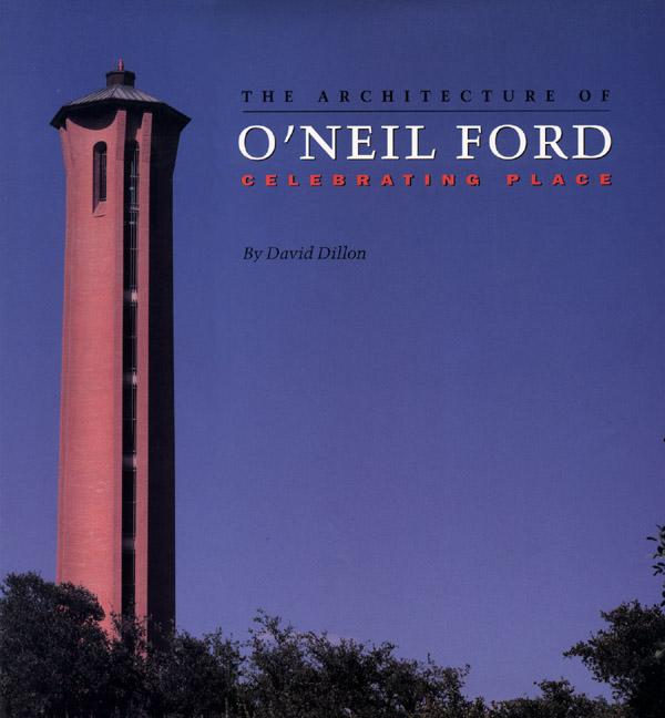 Cover of The Architecture of O'Neil Ford