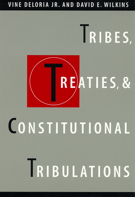Cover of Tribes, Treaties, and Constitutional Tribulations