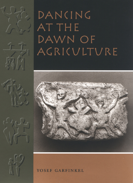 Cover of Dancing at the Dawn of Agriculture