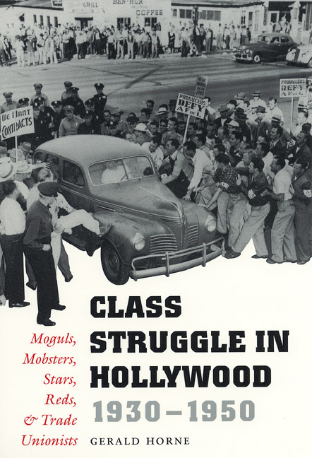 Cover of Class Struggle in Hollywood, 1930-1950