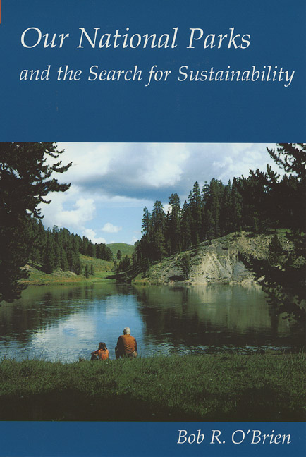 Cover of Our National Parks and the Search for Sustainability