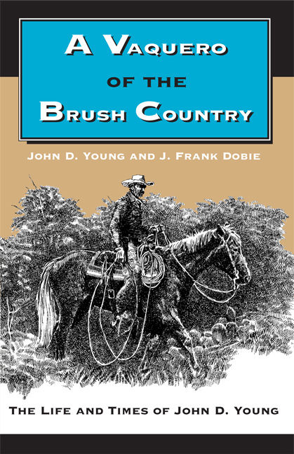 Cover of A Vaquero of the Brush Country