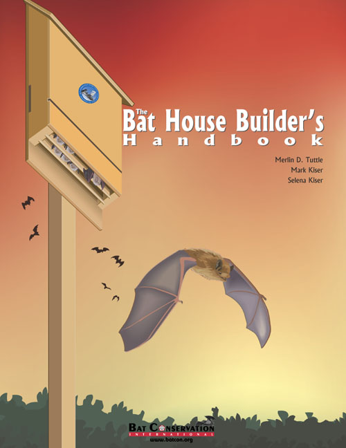 Cover of The Bat House Builder's Handbook