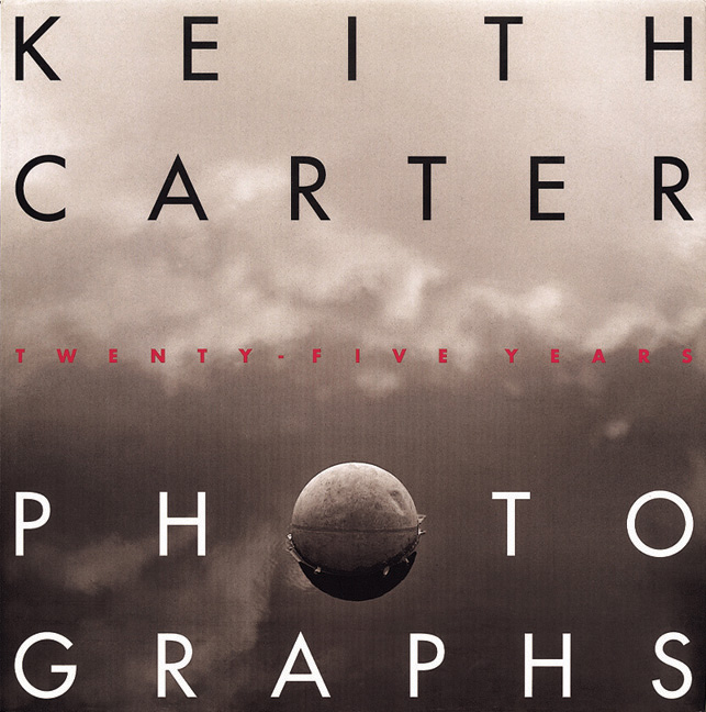 Cover of Keith Carter Photographs