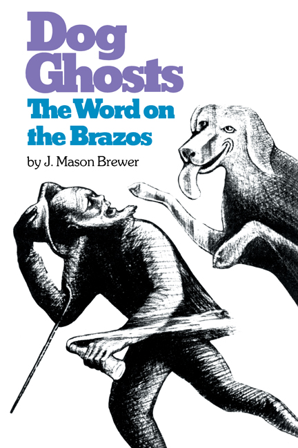 Cover of Dog Ghosts and The Word on the Brazos