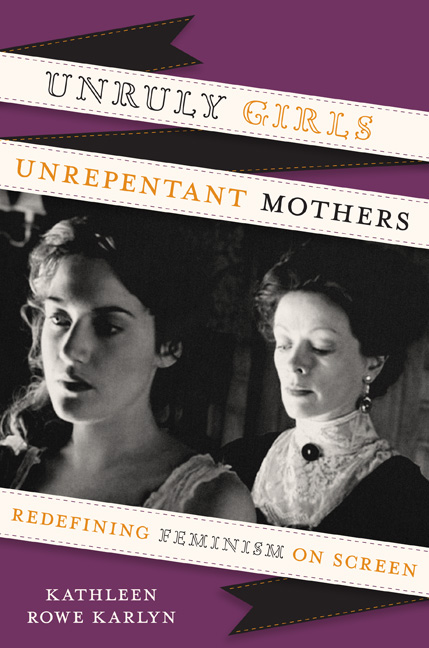 Cover of Unruly Girls, Unrepentant Mothers