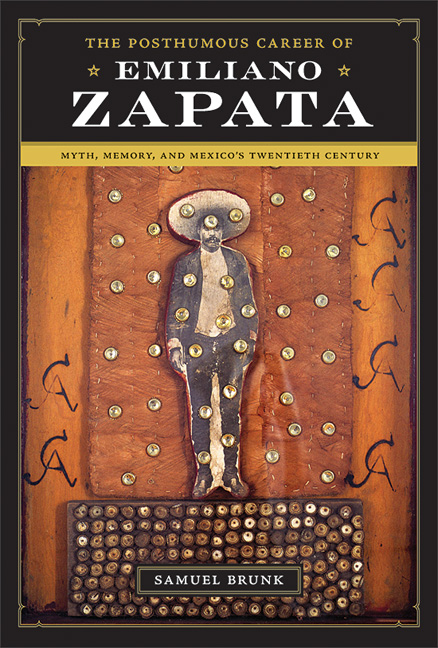 Cover of The Posthumous Career of Emiliano Zapata