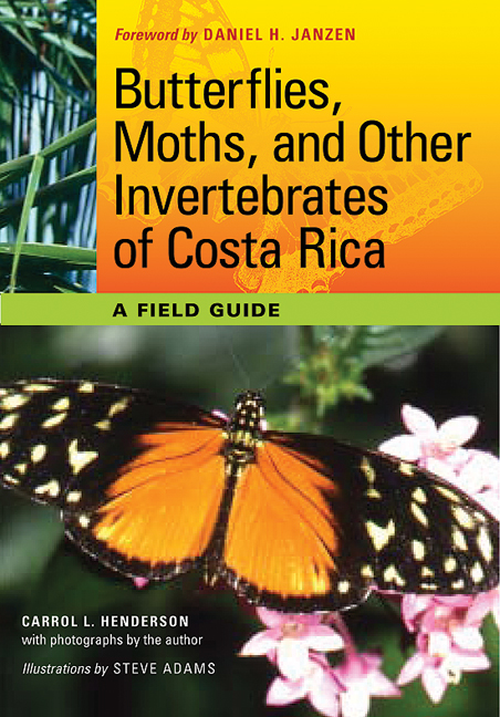 Butterflies Moths And Other Invertebrates Of Costa Rica A Field Guide The Corrie Herring Hooks Series