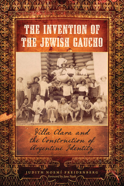 Cover of The Invention of the Jewish Gaucho