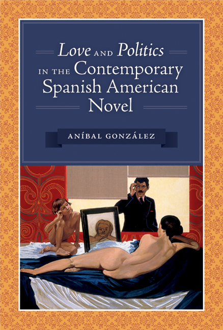 Cover of Love and Politics in the Contemporary Spanish American Novel