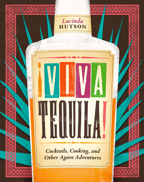 Cover of ¡Viva Tequila!