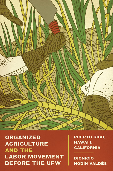 Cover of Organized Agriculture and the Labor Movement before the UFW