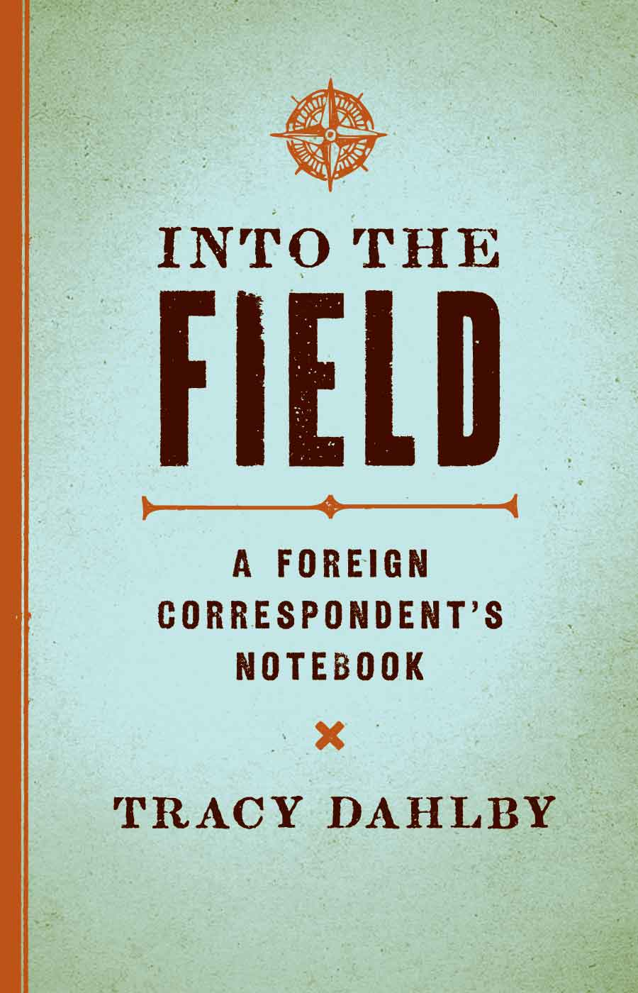 Cover of Into the Field