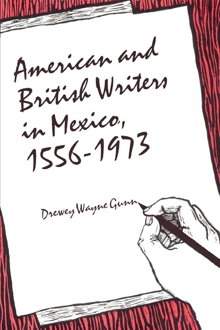 Cover of American and British Writers in Mexico, 1556–1973