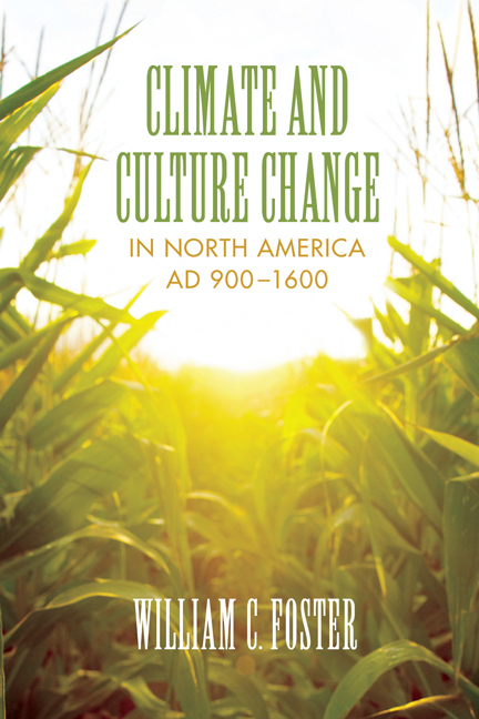 Cover of Climate and Culture Change in North America AD 900 to 1600