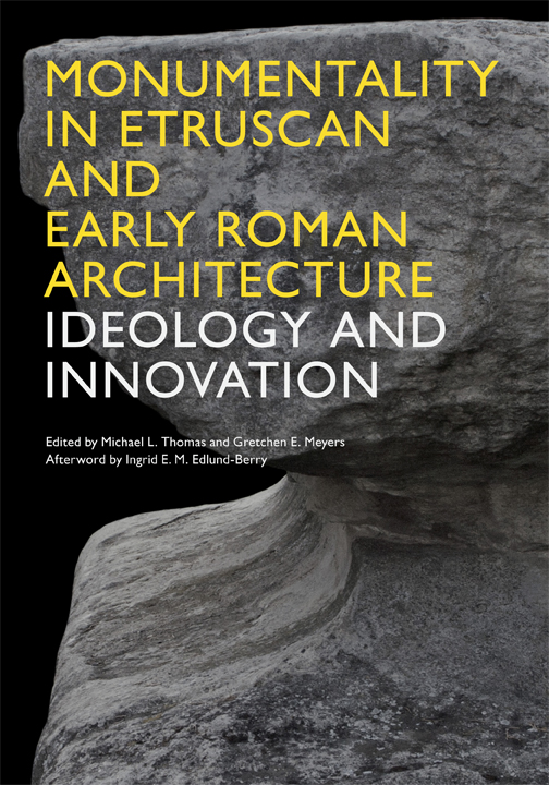 Cover of Monumentality in Etruscan and Early Roman Architecture