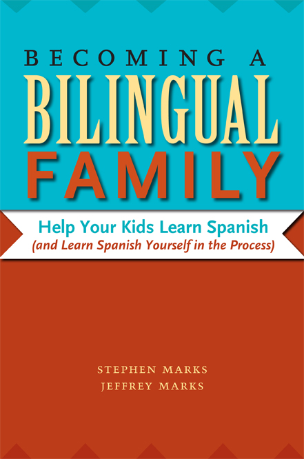 Cover of Becoming a Bilingual Family