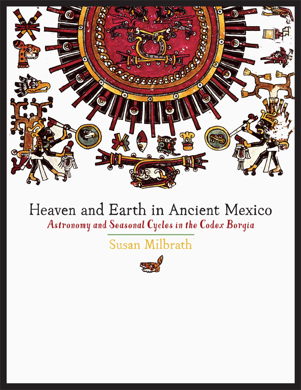 Cover of Heaven and Earth in Ancient Mexico