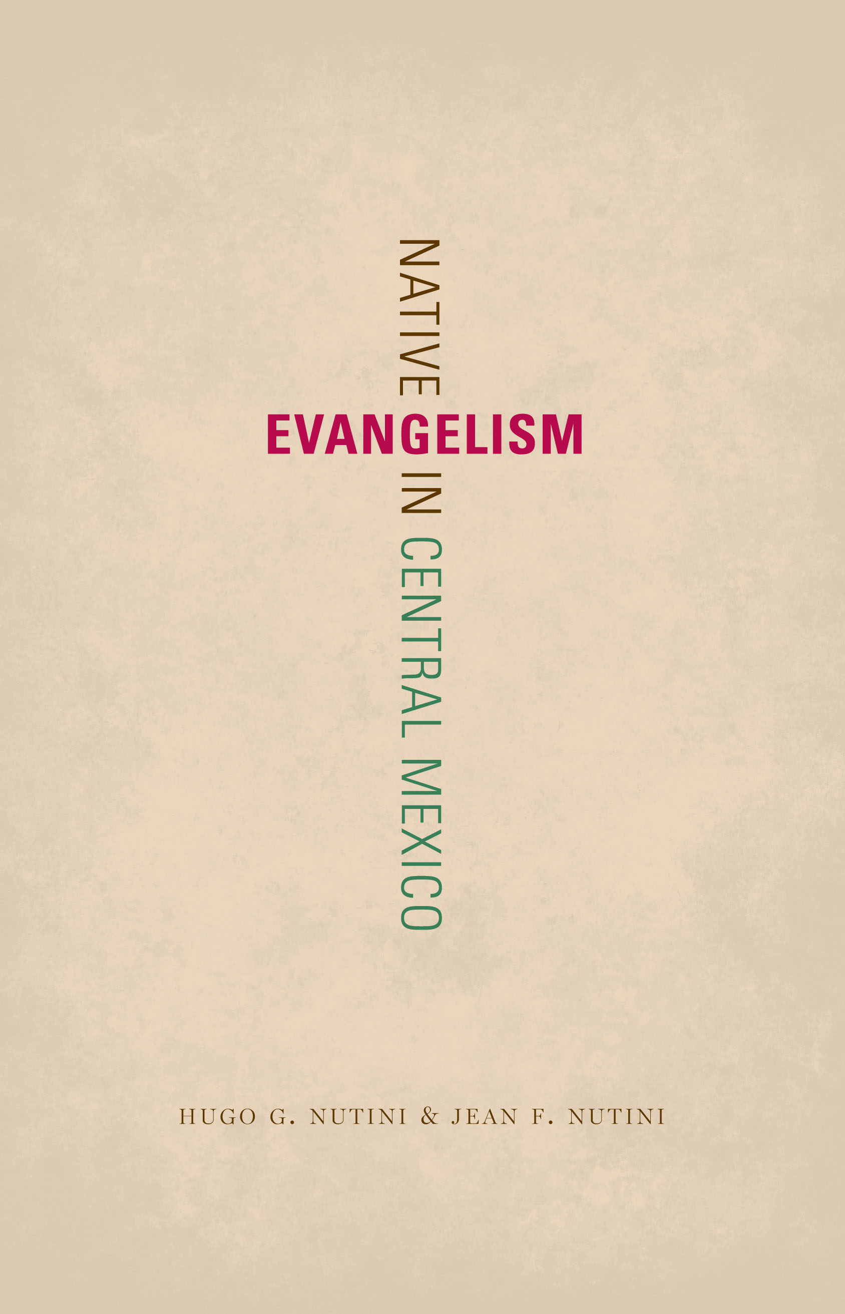 Cover of Native Evangelism in Central Mexico