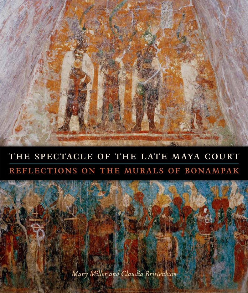Cover of The Spectacle of the Late Maya Court