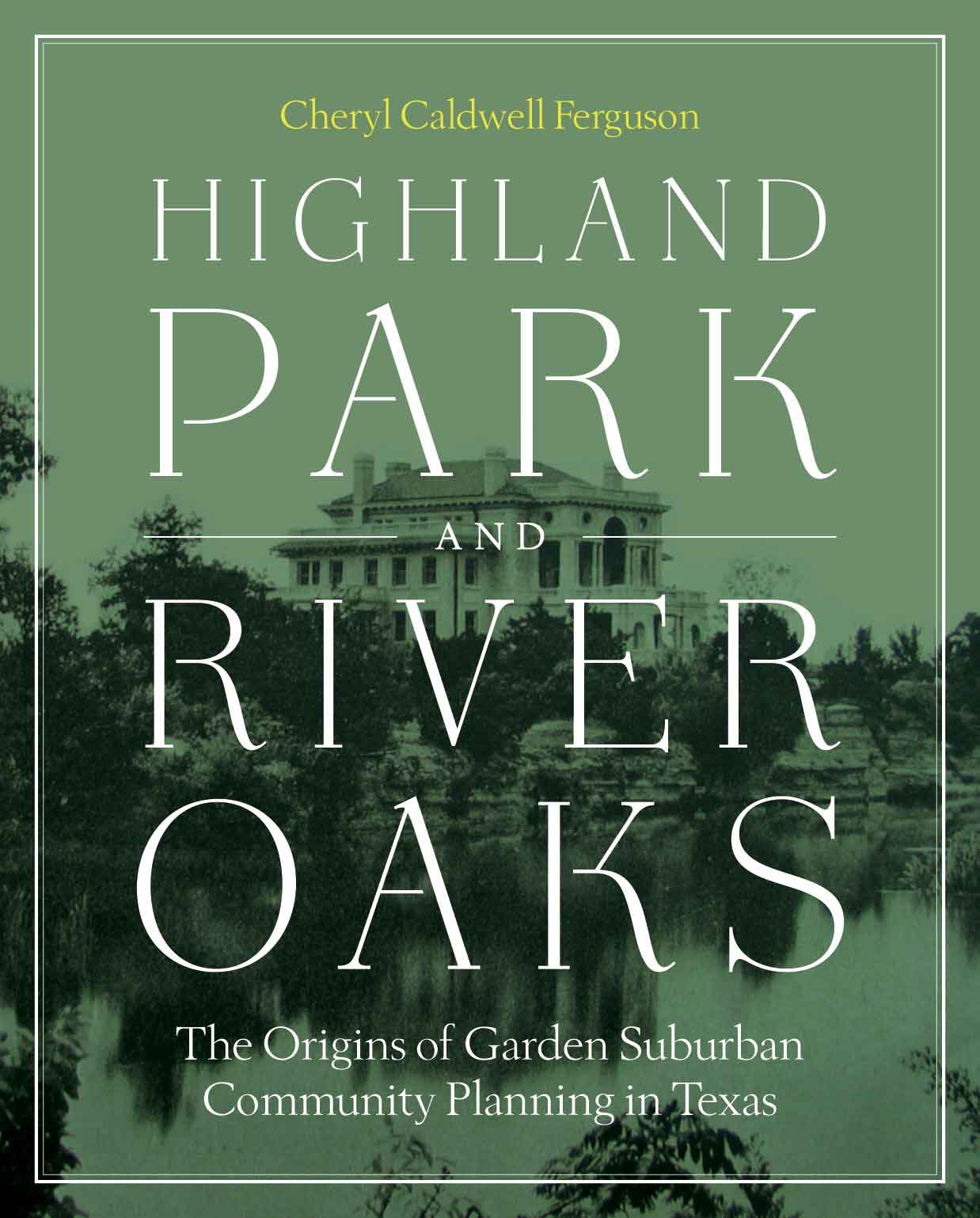 Cover of Highland Park and River Oaks