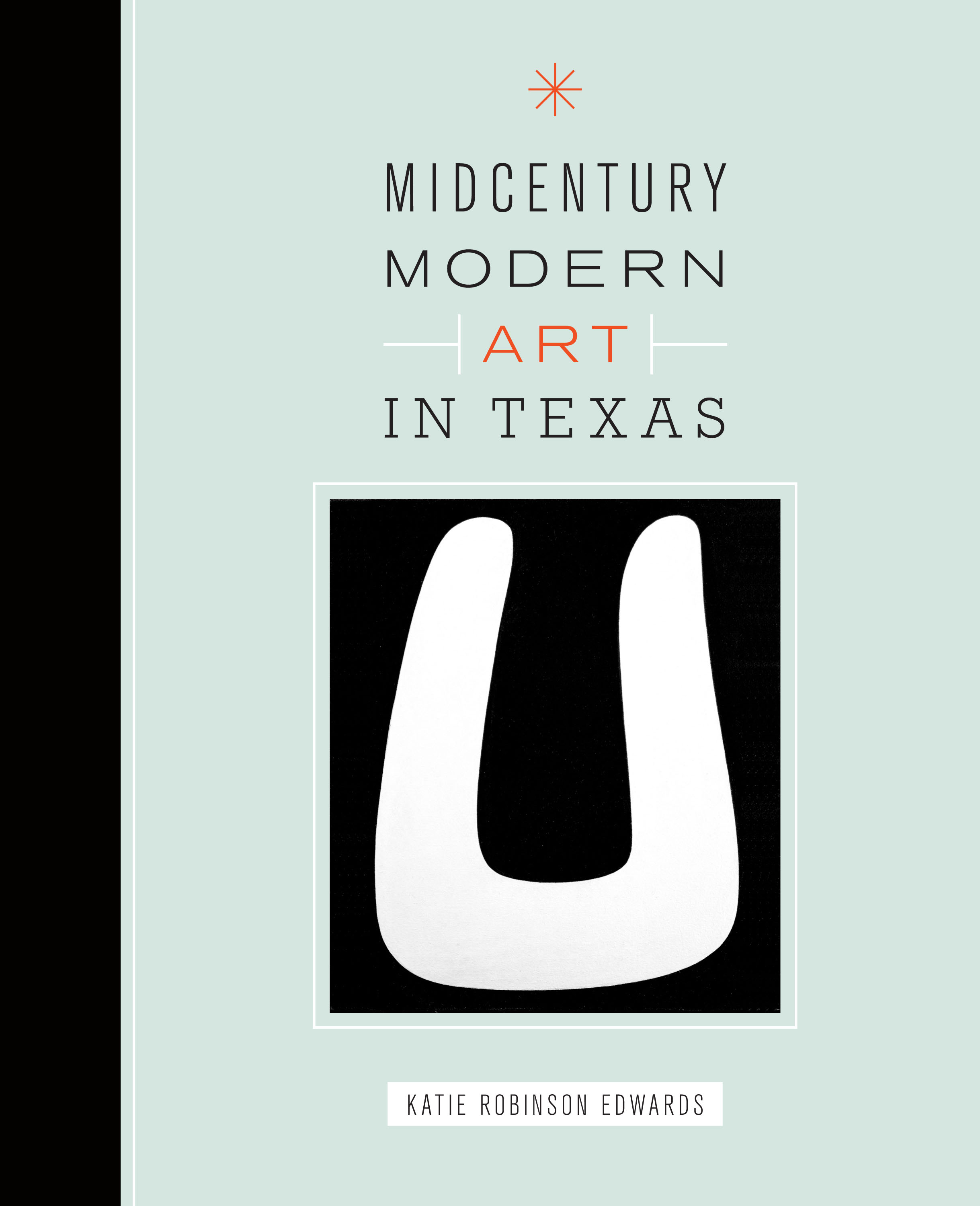 Cover of Midcentury Modern Art in Texas