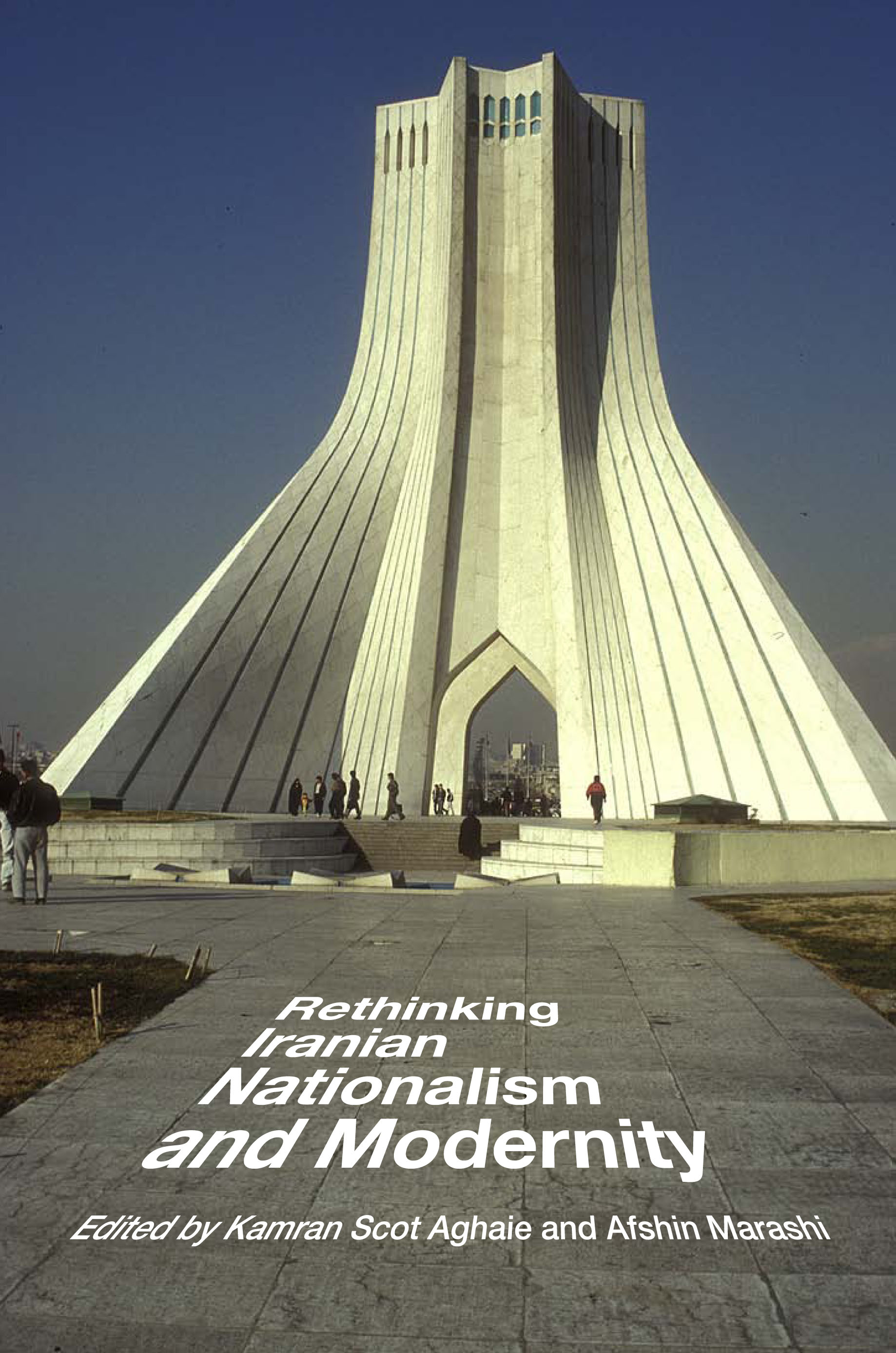 Cover of Rethinking Iranian Nationalism and Modernity