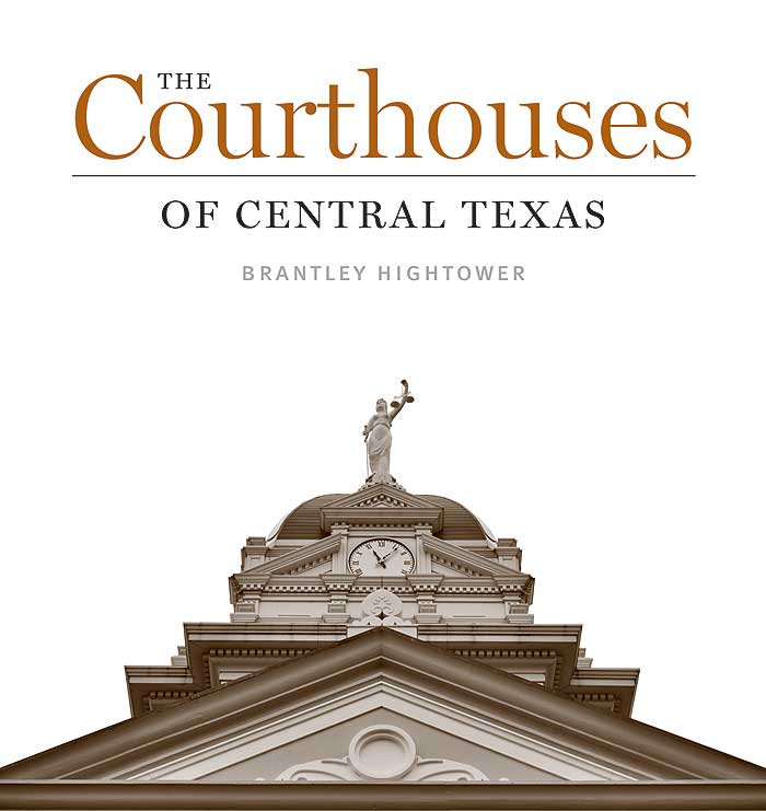 Cover of The Courthouses of Central Texas
