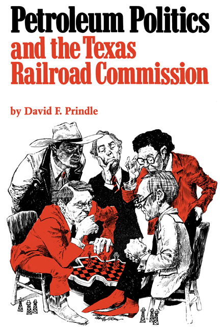 Cover of Petroleum Politics and the Texas Railroad Commission