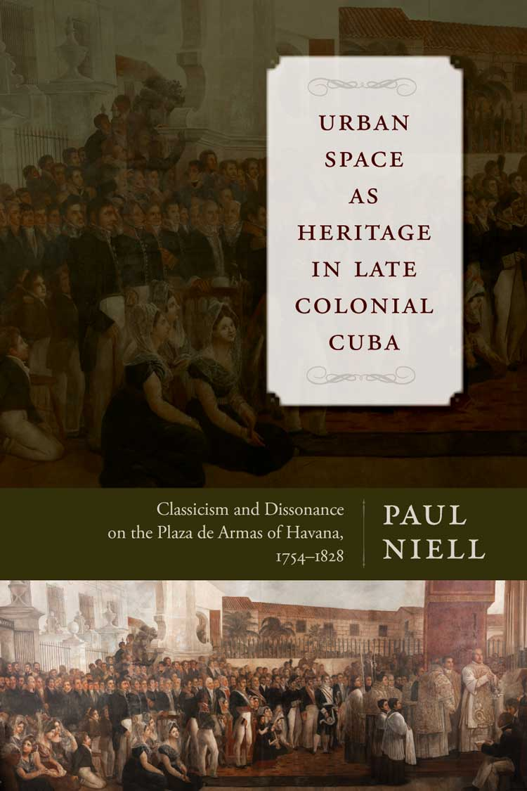 Cover of Urban Space as Heritage in Late Colonial Cuba