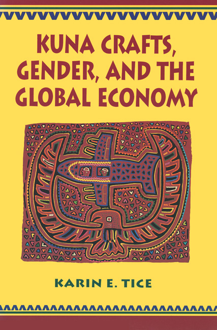 Cover of Kuna Crafts, Gender, and the Global Economy